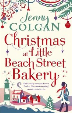 Christmas at Little Beach Street Bakery by Jenny Colgan. Polly Waterford loves running the Little Beach Street Bakery. She's at her happiest when she's creating delicious treats and the festive season always inspires her to bake and knead something extra special for the village residents. Available at Doncaster Libraries!