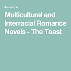 Multicultural and Interracial Romance Novels - The Toast