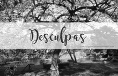 Algumas Observações | Por Fernanda Rodrigues: Desculpas