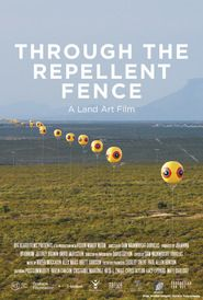 Through the Repellent Fence: A Land Art Film Full Movie Streaming Online in HD-720p Video Quality