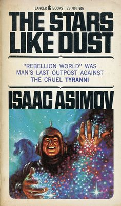 The Stars Like Dust - Isaac Asimov