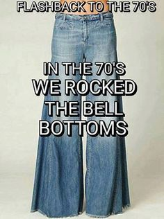 My BFF in early and I bought these huge bell bottoms. Almost looked like a skirt. Loved them. Oldies But Goodies, My Childhood Memories, Great Memories, Nostalgia, 70s Fashion, Fashion Tips, Fashion Websites, Fashion History, Modest Fashion