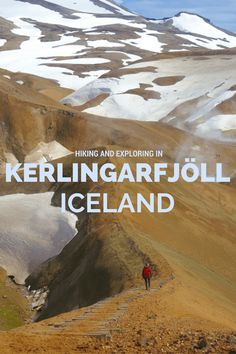 Hiking and Exploring in Kerlingarfjöll Geothermal Mountain Range in the Highlands of Iceland - Travelade.com