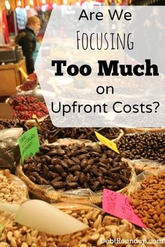 Are We Focusing Too Much On Upfront Costs? - It's definitely worth considering the value we get out of purchases.