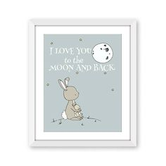 Bunny Nursery Art  I Love You To The Moon And Back