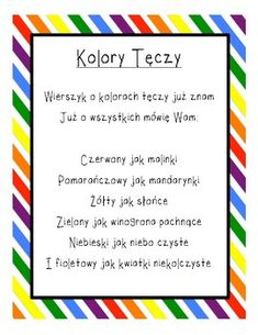 "The poem ""Kolory Teczy"" (Colors of the Rainbow) teaches students the 6 rainbow colors. The poem is written in Polish. Rainbow Colors, Kindergarten, Poems, Teacher, Writing, Education, School, Creative, Kids"
