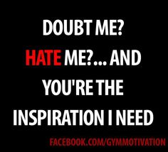 Haters hate!