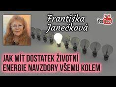 ŽIVĚ: Františka Janečková - Jak mít životní energii všemu navzdory - YouTube Entertainment, Youtube, Instagram, Psychology, Youtubers, Entertaining