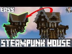 http://minecraftstream.com/minecraft-tutorials/how-to-build-steampunk-house-minecraft-tutorial-1-12/ - How to build steampunk house Minecraft tutorial 1.12 Looking for a Steampunk styled house you can build in both survival and creative with ease? In today's tutorial we will be building a community request made by Tadhg in the comments of the Medieval Walls tutorial on this channel. His request was to make more steampunk builds after finding...