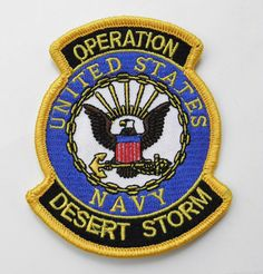 US Navy USN Operation Desert Storm Gulf War Embroidered Patch 3.5 X 3 Inches Operation Desert Shield, American Flag Art, Iraq War, Indigenous Art, Us Navy, Military History, American Legions, Deserts, Patches