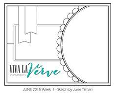 Viva la Verve Sketches: Viva la Verve June Week 1 Sketch