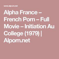 Alpha France – French Porn – Full Movie – Initiation Au College (1979) | Alporn.net