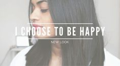 I choose to be Happy // New Look!