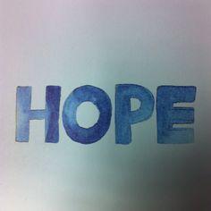Always have hope!