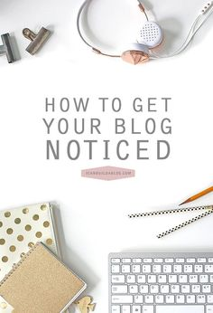 How To Get Your Blog Noticed Online