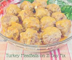 Turkey Meat Balls on the 21 Day Fix
