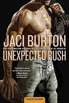 Unexpected Rush: A Play-by-Play Novel by Jaci Burton https://www.amazon.com/dp/0425276813/ref=cm_sw_r_pi_dp_x_yLDUybC8TK4M6