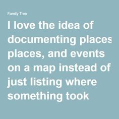 Mapping your Family History Mapping your Family History| I love the idea of documenting places, and events on a map instead of just listing where something took place. #history #ancestors #familytree #genealogy #maps