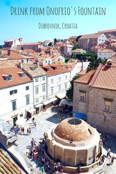 Drink from Onofrio's Fountain in Dubrovnik's Old City - something to add to your European travel bucket list! See more things to do in Dubrovnik in this huge three day guide, which includes what to do, where to stay and how to save money - AND the islands you should explore from Dubrovnik harbour.  Europe travel | Sailing | Adriatic Sea | Architecture | Croatia trip