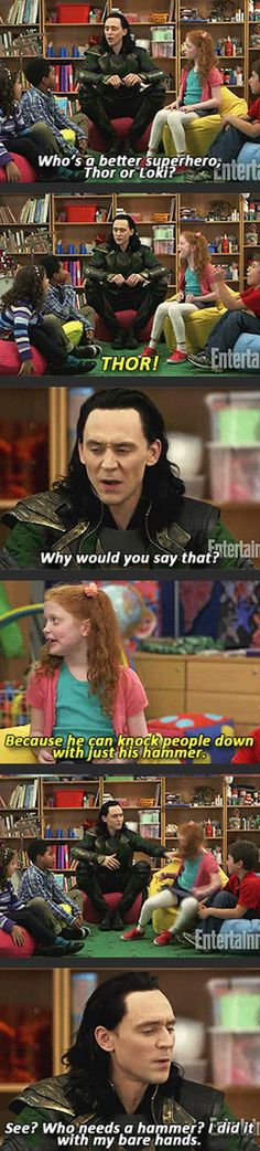just imagine them trying to tell Tom Hiddleston that he has to push a child over