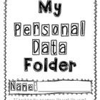 This free download contains pages for you to use a basic data folder in your classroom.  There are 10 page types: *cover *math fact graph *reading ...
