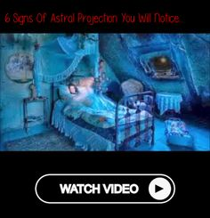 6 Signs of Astral Projection You Will Notice