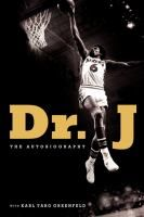 """Dr. J : the Autobiography by Julius Erving & Karl Taro Greenfeld- """"With his flights of improvisation around the basket and his towering afro, Julius Erving became one of the most charismatic (and revolutionary) players basketball has ever known. But while the public has long revered this cultural icon, few have ever known of the double life of Julius Erving. Dr. J traces the inner lives of the nearly perfect player and the imperfect man--and how he has come to terms with both."""""""