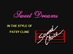 Karaoke   Patsy Cline   Sweet Dreams Patsy Cline, Karaoke, Sweet Dreams, Youtube, Youtube Movies