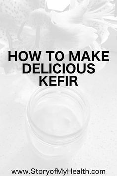 How to #make delicious #kefir at home. Making #homemade milk kefir is an extremely easy process as well as being super beneficial for your #health.