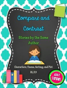 Compare and contrast stories written by the same author about similar characters with these great journal pages. Compare characters, theme, setting, and plot.