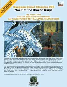 VAULT OF THE DRAGON KINGS (levels 10) (Dungeon Crawl Classics #30): A seriously deadly Gen Con tournament module set in an immense complex built for titanic monarchs. Cover by Erol Otus.