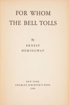 "Ernest Hemingway, For Whom the Bell Tolls. ""But didn't it make you feel like you were in Spain?""  Yes, and I wanted out oh so very badly."