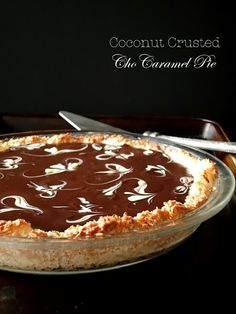 tast-e | baking and caking adventures: Coconut Crusted ChoCaramel Pie