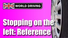 How to stop on the left perfectly in a car. Driving test tips