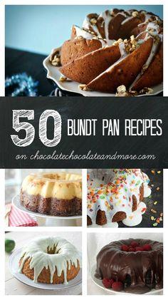 ~Vertical Budnt Collage.  http://chocolatechocolateandmore.com/2014/02/50-bundt-pan-recipes/
