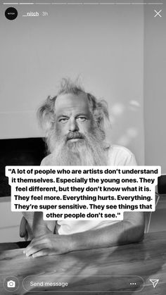 I'm an artist in a practical shell, sometimes it sucks. Great Quotes, Quotes To Live By, Me Quotes, Motivational Quotes, Inspirational Quotes, Cool Words, Wise Words, Artist Quotes, Quotable Quotes