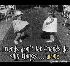 Best and Funny Friendship Quotes . Only for best friends - Quotes and Humor Great Quotes, Me Quotes, Funny Quotes, Inspirational Quotes, Friend Quotes, Motivational Thoughts, Sister Quotes And Sayings, Fun Friends Quotes, Sayings About Sisters