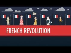 The French Revolution And How It Changed The World - Watch and Study