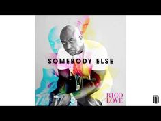 New Music: Rico Love - 'Somebody Else'