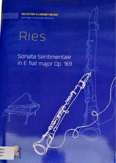 Ries: Sonata Sentimentale in E flat major Op. 169. Versión para clarinete de Santiago Comesaña