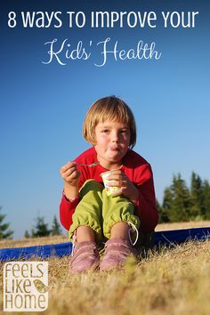 8 Tips for Kids & Healthy Eating