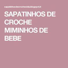 SAPATINHOS  DE CROCHE MIMINHOS DE BEBE
