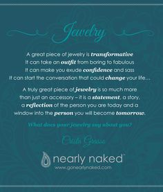Oooooh.. they really went all out on a quote about Jewelry... but I like it. Lol.. I love jewelry/statement peices