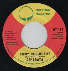 "Reparata - There's So Little Time, US promo 7"" vinyl, Big Tree records, c.1971"