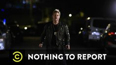 "Below are all 6 episodes of Comedy Central's new ""Nothing To Report"" web series with Chris Jericho: ""Nothing to Report follows the day-to-day adventures of Chance Blackstreet (Chris Jericho) and Moses Packard (Nick Mundy), two cops who operate in the…"