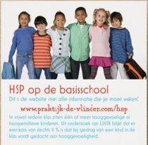 HSP op de basisschool Dit is de website met alle informatie die je moet weten! www.praktijk-de-vlinder.com/hsp/ Website