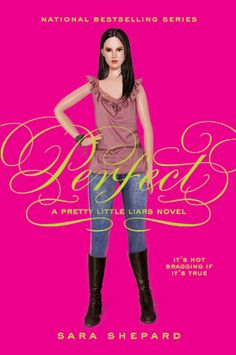 Pretty Little Liars Book #3  Buy it now from Gina Divina for $15! http://www.fishpond.com.au/Books/Perfect-Sara-Shepard/9780060887384