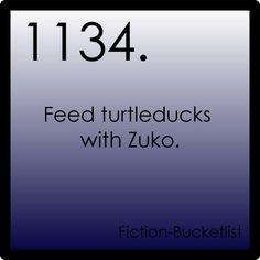 Feeding turtleducks with Zuko would be the best ^_^