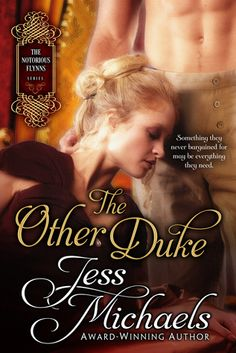 The Other Duke (The Notorious Flynns, #1) By Jess Michaels