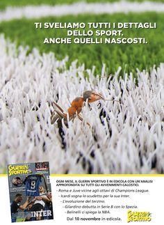 Campagna stampa sponsorizzazione del mensile Guerin Sportivo.  #print #advertising #GuerinSportivo #formiche #soccer #details